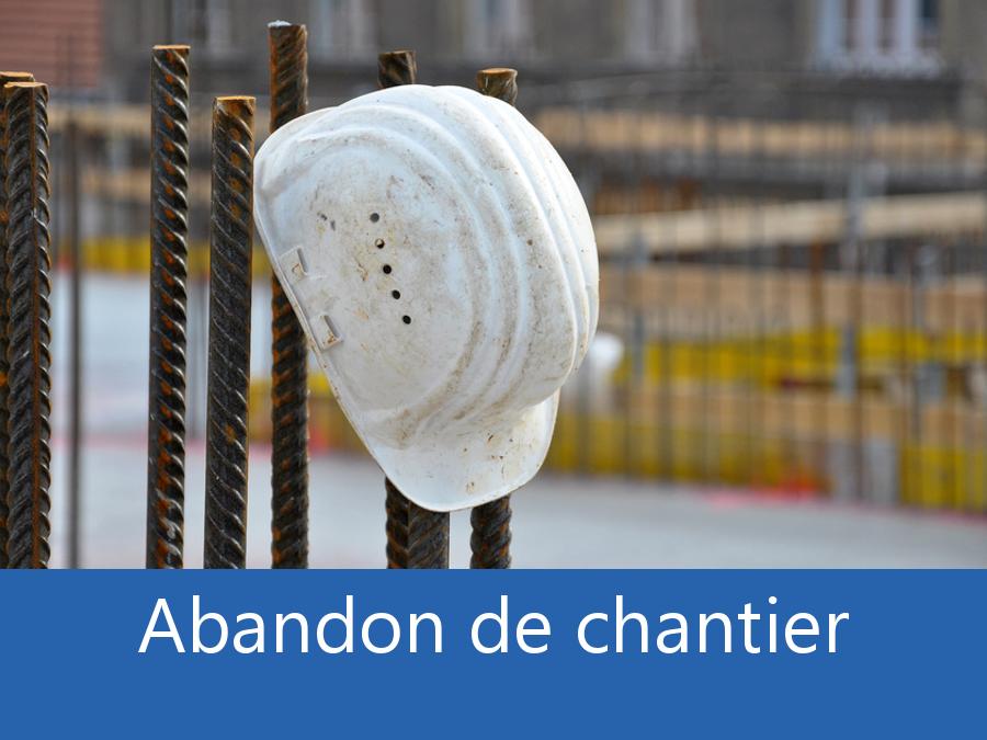 Abandon de chantier 42, problème chantier la Loire, problème durant un chantier Saint-Etienne, expert problèmes chantier Saint-Chamond,
